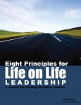Eight Principles for Life on Life Leadership